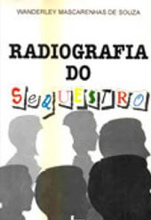Radiografia do Seqüestro